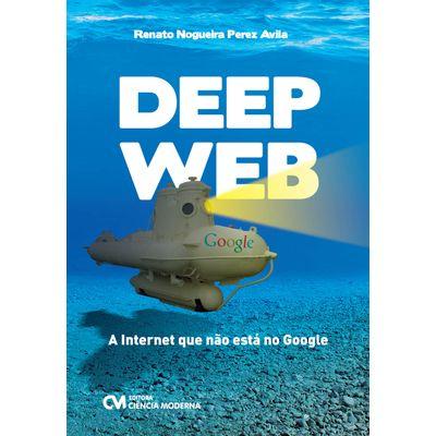 Livro-Deep-Web-A-Internet-que-nao-esta-no-Google
