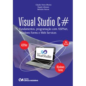 Livro-Visual-Studio-C--Fundamentos-Programacao-com-ASP.Net-Windows-Forms-e-Web-Services