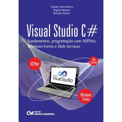 Livro-Visual-Studio-C--Fundamentos-Programacao-com-ASP.Net-Windows-Forms-e-Web-Services