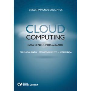 Livro-Cloud-Computing-Data-Center-Virtualizado---Gerenciamento-Monitoramento-e-Seguranca
