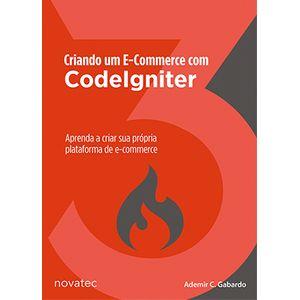 Criando-um-E-Commerce-com-o-CodeIgniter--Aprenda-a-criar-sua-propria-plataforma-de-e-commerce