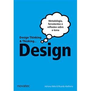 Design-Thinking---Thinking-Design-Metodologia-ferramentas-e-uma-reflexao-sobre-o-tema