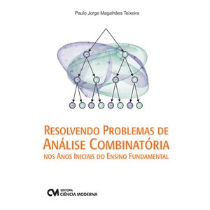 Resolvendo-Problemas-de-Analise-Combinatoria-nos-Anos-Iniciais-do-Ensino-Fundamental
