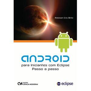 Android-para-Iniciantes-com-Eclipse-Passo-a-Passo