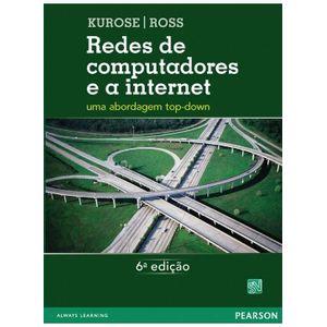 Rede-de-computadores-e-a-Internet-Uma-Abordagem-Top-Down-6ª-Edicao