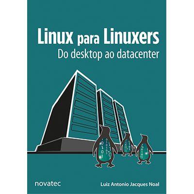 Linux-para-Linuxers-Do-desktop-ao-datacenter