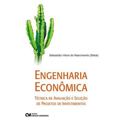 Engenharia-Economica-Tecnica-de-avaliacao-e-selecao-de-projetos-de-investimentos