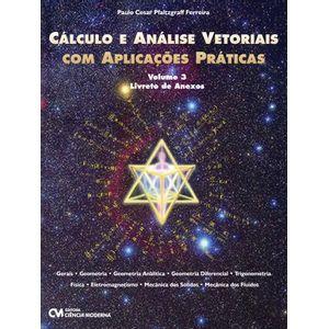 Calculo-e-Analise-Vetoriais-com-Aplicacoes-Praticas-Volume-3-Livreto-de-Anexos
