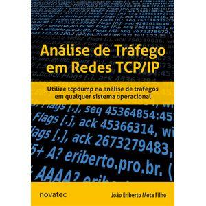 Analise-de-Trafego-em-Redes-TCP-IP---Utilize-tcpdump-na-analise-de-trafegos-em-qualquer-sistema-operacional