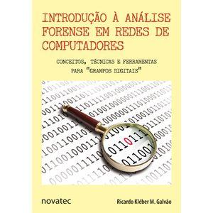 Introducao-a-Analise-Forense-em-Redes-de-Computadores--Conceitos-Tecnicas-e-Ferramentas-para--Grampos-Digitais-
