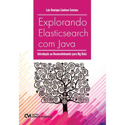 Explorando-Elasticsearch-com-Java-Introducao-ao-desenvolvimento-para-Big-Data
