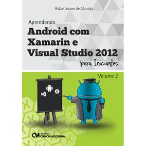 Aprendendo-Android-com-Xamarin-e-Visual-Studio-2012-para-Iniciantes-