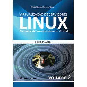 Virtualizacao-de-Servidores-Linux-Volume-2---Sistemas-de-Armazenamento-Virtual-Guia-Pratico