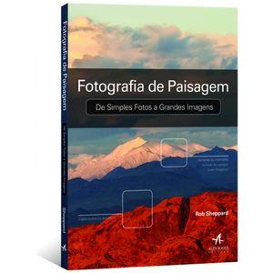 Fotografia-de-Paisagem--De-Simples-Fotos-a-Grandes-Imagens