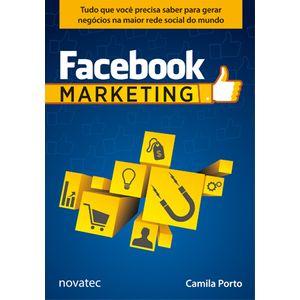 Facebook-Marketing-Tudo-que-voce-precisa-saber-para-gerar-negocios-na-maior-rede-social-do-mundo