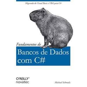 Fundamentos-de-Bancos-de-Dados-com-C--Migrando-do-Visual-Basic-e-VBA-para-C-