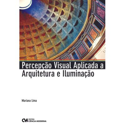 Percepcao-Visual-Aplicada-a-Arquitetura-e-Iluminacao