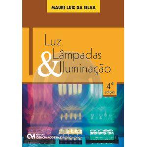 Luz-Lampadas-e-Iluminacao-4ª.-Edicao-Revisada
