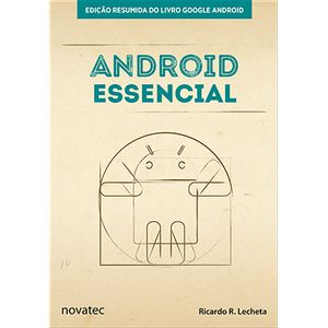 Android-Essencial-Edicao-resumida-do-livro-Google-Android