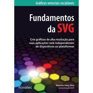 Fundamentos-da-SVG---Crie-graficos-de-alta-resolucao-para-suas-aplicacoes-web-independentes-de-dispositivos-ou-plataformas