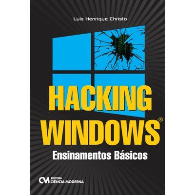 Hacking-Windows---Ensinamentos-Basicos