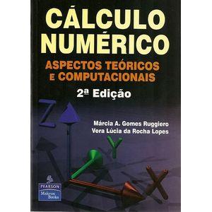 Calculo-Numerico-2ª-Edicao-Aspectos-Teoricos-e-Computacionais