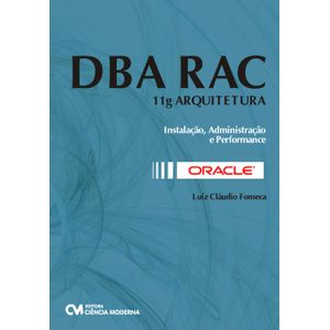 Oracle-DBA-RAC-11g-Arquitetura