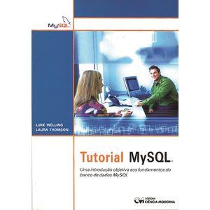 Tutorial-MYSQL-Uma-Introducao-Objetiva-aos-Fundamentos-do-Banco-de-Dados-MYSQL