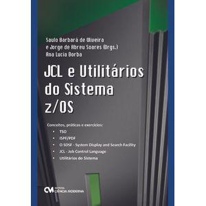 JCL-e-Utilitarios-do-Sistema-z-OS-Conceitos-Praticas-e-Exercicios