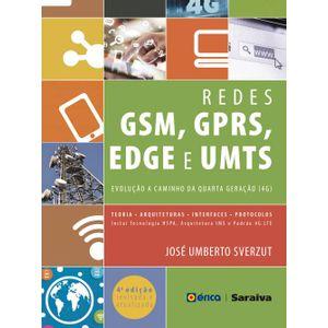 Redes-GSM-GPRS-EDGE-E-UMTS---Evolucao-a-Caminho-da-Quarta-Geracao--4G--4ª-Edicao-Revisada-e-Atualizada