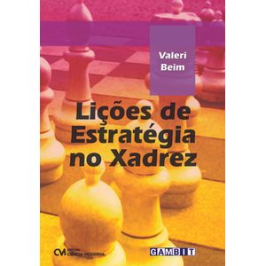 Licoes-de-Estrategia-no-Xadrez-