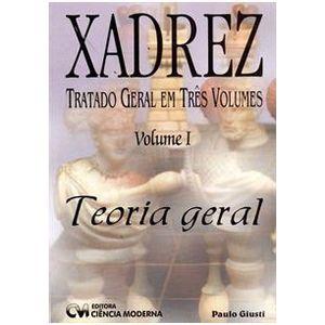 Xadrez-Tratado-Geral-em-3-Volumes---Volume-I---Teoria-Geral