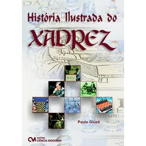Historia-Ilustrada-do-Xadrez