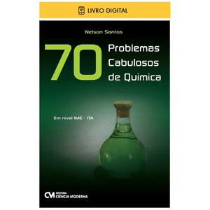 E-BOOK-70-Problemas-Cabulosos-de-Quimica-Em-nivel-IME-ITA-envio-por-e-mail
