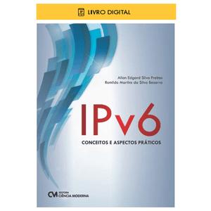 E-BOOK-IPv6-Conceitos-e-Aspectos-Praticos