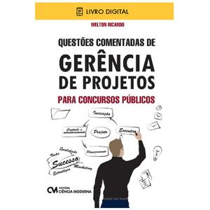 E-BOOK-Questoes-Comentadas-de-Gerencia-de-Projetos-para-Concursos-Publicos