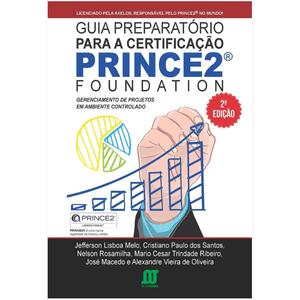 Guia-Preparatorio-para-a-Certificacao-PRINCE2-FOUNDATION-Gerenciamento-de-Projetos-em-Ambiente-Controlado-2-Edicao