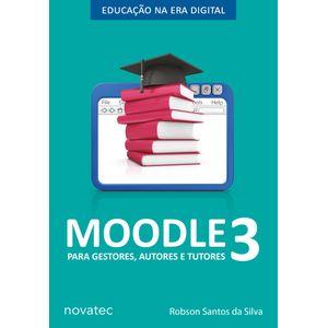 Moodle-3-para-gestores-autores-e-tutores---Educacao-na-Era-Digital