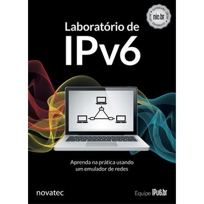 Laboratorio-de-IPv6-Aprenda-na-pratica-usando-um-emulador-de-redes