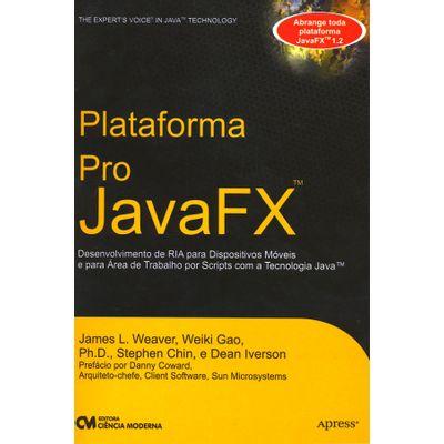 Plataforma-Pro-JavaFX-Desenvolvimento-de-RIA-para-Dispositivos-Moveis-e-para-Area-de-Trabalho-por-Scripts-com-a-Tecnologia-Java