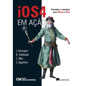 iOS4-em-Acao---Exemplos-e-Solucoes-para-iPhone-e-iPad