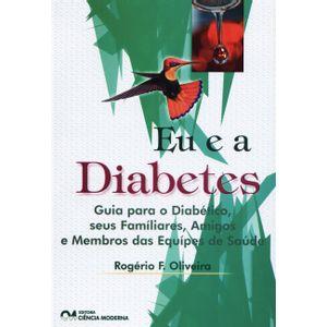 Eu-e-a-Diabetes-Guia-para-o-Diabetico-seus-Familiares-Amigos-e-Membros-das-Equipes-de-Saude