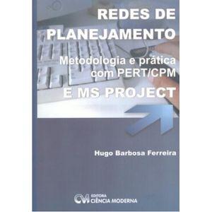 Redes-de-Planejamento-Metodologia-e-Pratica-com-PERT-COM-e-MS-PROJECT