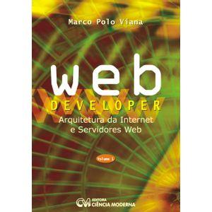 Webdeveloper-Arquitetura-da-Internet-e-Servidores-Web-Volume-1