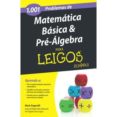 1001-Problemas-de-Matematica-Basica-e-Pre-Algebra-Para-Leigos