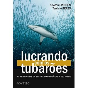 Lucrando-com-os-Tubaroes-As-armadilhas-da-bolsa-e-como-usa-las-a-seu-favor