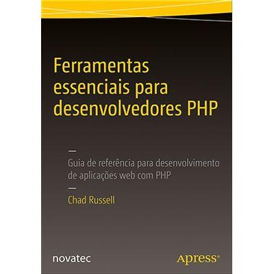 Ferramentas-essenciais-para-desenvolvedores-PHP-Guia-de-referencia-para-desenvolvimento-de-aplicacoes-web-com-PHP