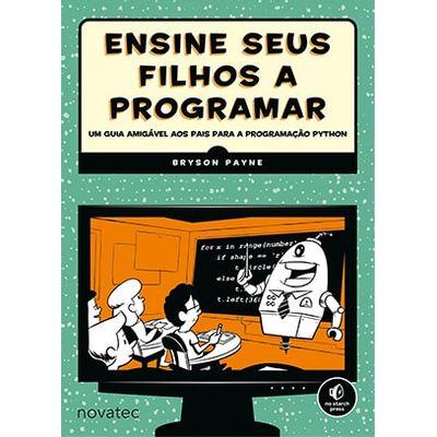 Ensine-seus-filhos-a-programar-Um-guia-amigavel-aos-pais-para-a-programacao-Python