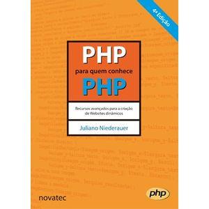 PHP-para-quem-conhece-PHP-4-Edicao-Recursos-avancados-para-a-criacao-de-Websites-dinamicos