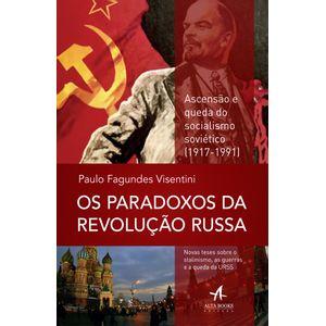 Os-Paradoxos-da-Revolucao-Russa-Ascensao-e-queda-do-socialismo-sovietico-1917-1991